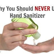 Why You Should NEVER Use Hand Sanitizer